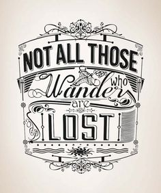 Vinyl Wall Decal Sticker Wanderers Quote 5158m