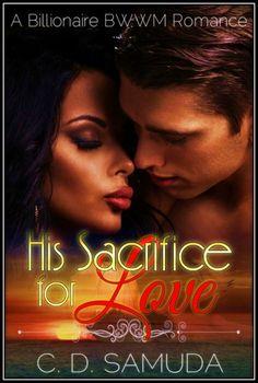 His Sacrifice For Love: Love's Abandon Book 1