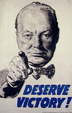 """British WWII poster depicting Winston Churchill: """"Deserve Victory!"""""""