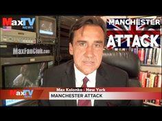 Manchester Attack - Atak w Manchester - Max Kolonko Mówię Jak Jest