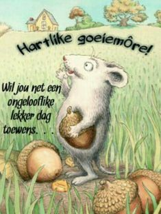 Good Morning Good Night, Good Night Quotes, Good Morning Wishes, Morning Blessings, Morning Prayers, Lekker Dag, Afrikaanse Quotes, Goeie More, Morning Greetings Quotes