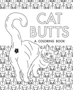 Cat Butts: A Coloring Book by Val Brains