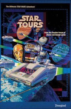 DISNEY PARK ATTRACTION POSTERS: DISNEYLAND'S NEW GENERATION III STAR TOURS POSTER DEBUTS!!!!