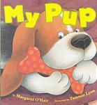 My Pup by Margaret O'Hair