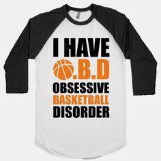 I Have O.B.D. Obsessive Basketball Disorder. #lovethegame