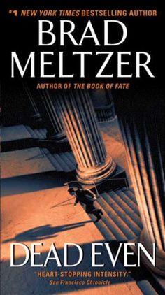 Dead Even by Brad Meltzer