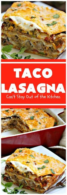 Taco Lasagna Cant Stay Out of the Kitchen spectacular entree with a bean filling Fabulous company dinner pinned Mexican Dishes, Mexican Food Recipes, Beef Recipes, Dinner Recipes, Cooking Recipes, Ethnic Recipes, Recipies, Healthy Mexican Food, Lasagna Recipes