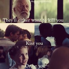 """They'll either want to kill you, kiss you, or be you."" - Finnick Odair"