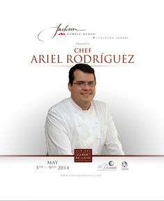 Jackson Family Wines Culinary Series by Karisma Hotels / May 2014 Chef Ariel Rodriguez #KarismaExperience