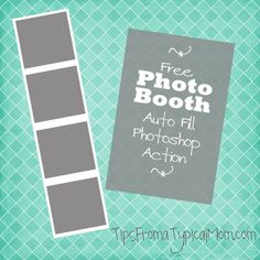 FREE Photo Booth Frame Template Auto Fill Photoshop Action - Tips from a Typical Mom