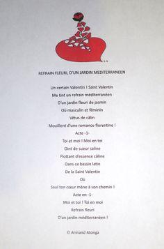 Saint Valentin, Refrain fleuri d'un jardin méditerranéen, poème issu de mon roman Coeur d'OAsis...