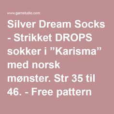 """Silver Dream Socks - Strikket DROPS sokker i """"Karisma"""" med norsk mønster. Str 35 til 46. - Free pattern by DROPS Design"""