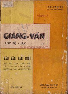 Giảng Văn Lớp Đệ Lục (NXB Việt Nam Tu Thư 1967) - Đỗ Văn Tú, 108 Trang | Sách Việt Nam