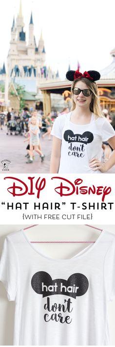 c8b2a7076d DIY Disney T-Shirt with free Cricut Cut file  Hat Hair Don t