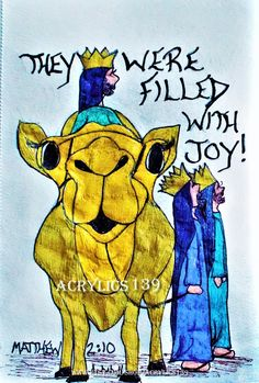 """When they saw the star, they were filled with joy!"" Matthew 2:10 (Scripture doodle of encouragement, Christmas, Bible Art Journaling, Camels, The Three Kings, The Three Wise Men, Children's Church, Sunday School, Bible Study)"