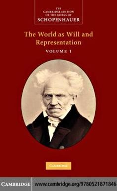 Schopenhauer: The World as Will and Representation by Arthur Schopenhauer - What is the meaning of life? How should I live? Is there any purpose to the universe? Generations have turned to the great German philosopher Arthur Schopenhauer for answers to such essential questions of existence. (Bilbary Town Library: Good for Readers, Good for Libraries)