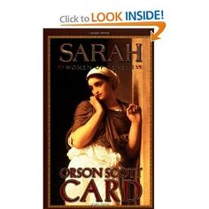 Orson Scott Card takes the story of Sarah, wife of Abraham, and give it fictional, but balanced treatment; that is, all the heroes and heroines are still heroes and heroines, and miracles do happen.