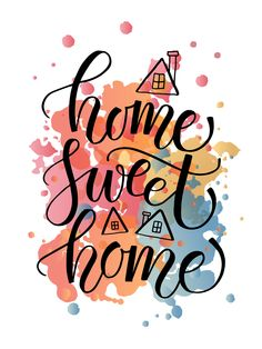 Home Sweet Home Schriftzug Karte von Alps View Art auf Creative Market Welcome Home Quotes, Home Quotes And Sayings, Wall Quotes, Hand Lettering Quotes, Brush Lettering, Vinyl Lettering, Sweet Home Alabama Movie, Chi's Sweet Home, Home Flowers