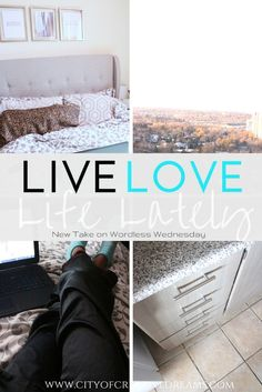 Live Love Life Lately - City of Creative Dream