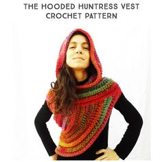"""Pattern Hooded Huntress Vest """"Girl on Fire"""" Cowl Poncho Scarf Super Chunky Yarn / Crochet Step by Step Tutorial Pattern"""