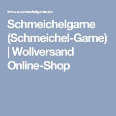Schmeichelgarne (Schmeichel-Garne)   Wollversand Online-Shop