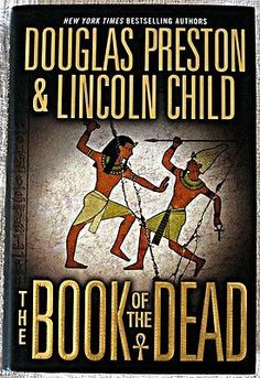 The Book of the Dead by Douglas Preston & Lincoln Child / HC 1st edition