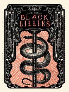 The Black Lillies by Status Serigraph