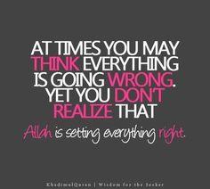 Put faith in your fate...Trust Allah