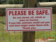 Låt inte djuren äta er!
