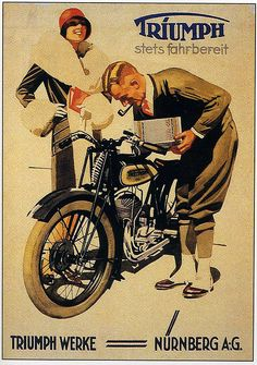 "CARS Advertising Illustration - Germany version poster by Ludwig Hohlwein - Germany) - Original Vintage Advertising, (""Triumph Werke"", Stets Fahrbereit, Nurnberg A.G) Poster. Motorcycle Images, Motorcycle Posters, Motorcycle Art, Bike Art, Classic Motorcycle, Women Motorcycle, Old Posters, Posters Vintage, Retro Poster"