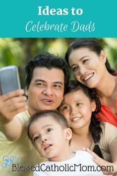 Here are some ideas to help you to celebrate the Dads in your life and create more special memories with them, not only on Father's Day, but any day of the year. Marriage Prayer, Good Marriage, Marriage Tips, Catholic Marriage, Kid Dates, The Good Catholic, Family Bonding, Good Wife, Raising Kids