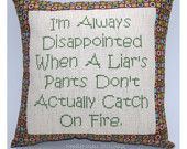 Funny Cross Stitch Pillow, Cross Stitch Quote, Brown and Green Pillow, Liar Quote