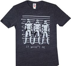 """This official Star Wars shirt features three storm troopers in a line up, captioned with """"It wasn't me."""" Printed on a super soft triblend t-shirt by Junk Food Clothing. Star Wars Tee Shirts, Junk Food Tees, Star Wars Outfits, Junk Food Clothing, Star Wars Humor, Up Shirt, Shirt Men, Lineup, Humor"""