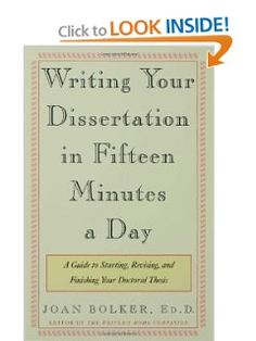 How to write a dissertation in fifteen minutes a day