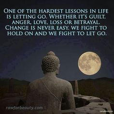 I hate that this is so true.  I wish I was better at letting go.