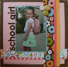 Scrapbook page idea for First Day of School