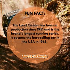 The Land Cruiser has been in production since 1951 and is the brand's longest-running series. It became the best-selling car in the USA in  Toyota Trucks, Toyota Cars, Toyota Usa, Car Ins, Land Cruiser, Orange County, Southern California, Exploring, Fun Facts