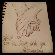 """My new sketch.. """" Walk with me, walk with you ..hold my hand. """""""