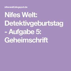 Nifes Welt: Detektivgeburtstag - Aufgabe 5: Geheimschrift