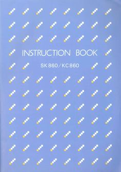 Link to SK-860 / KC 860 Instruction book