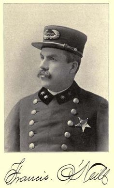 Francis O'Neill, b. Bantry, County Cork, Chief of Police, Chicago, Illinois, later an Irish music publisher.