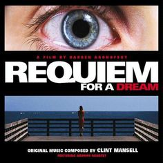 Requiem For A Dream Soundtrack (Clint Mansell)