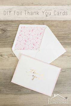 Make your own foil thank you cards, perfect for any occasion!