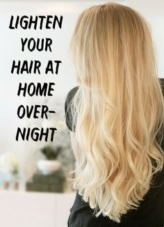 Many of us dream to have a wonderful glowing blonde hair, all natural. Find out how to  naturally lighten your hair at home overnight