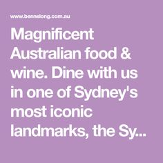Dine with us in one of Sydney's most iconic landmarks, the Sydney Opera House. Book online for lunch or dinner. Sydney Restaurants, Australian Food, House Restaurant, Fine Dining, Wine Recipes, Lunch, Opera House, Dinner, Book