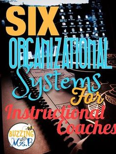 How to stay organized as an instructional coach. So necessary - organize or die! These are some easy tips to help make your life as a coach easier!