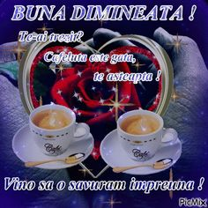 Afbeelding: Buna dimineata prieteni...Superba - PicMix Counting Stars, Coffee Time, Mugs, Tableware, Roses, Facebook, Tattoos, Google, Photography