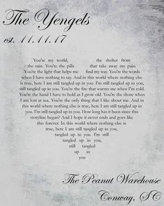Digital print (8x10) of song lyrics to Stainds song, Tangled Up in You, that can be customized. Rustic gray background with black print. Song lyrics in heart, name and wedding date in upper left corner, wedding location in lower right corner. Size can also be customized. Please send me a
