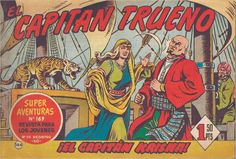 EL CAPITAN TRUENO,Editorial Bruguera,Victor Mora,Miguel Ambrosio Zaragoza Ambros,Sigrid de Thule,Elsa Pataky Comics Vintage, Planet Comics, Comic Art, Comic Books, Nostalgia, Elsa Pataky, Retro, The World, Old Advertisements