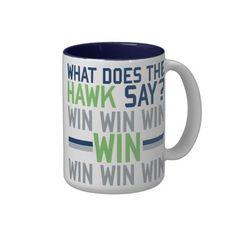#Seattle #Seahawks  What Does the HAWK Say? Coffee Mug